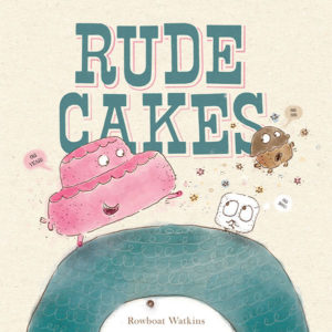 Cover of the book Rude Cakes